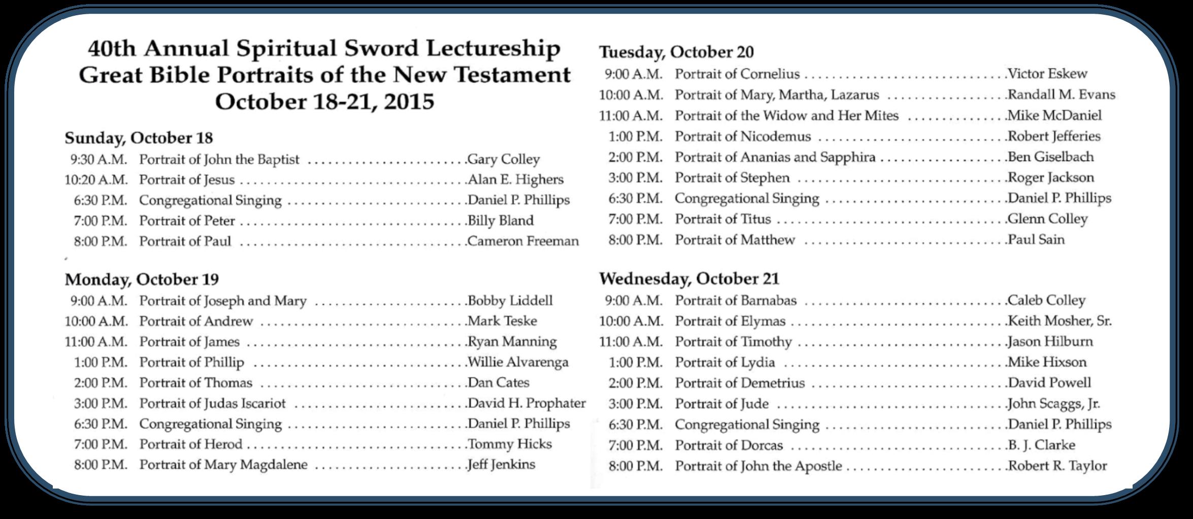 The Spiritual Sword Lectureship 2015
