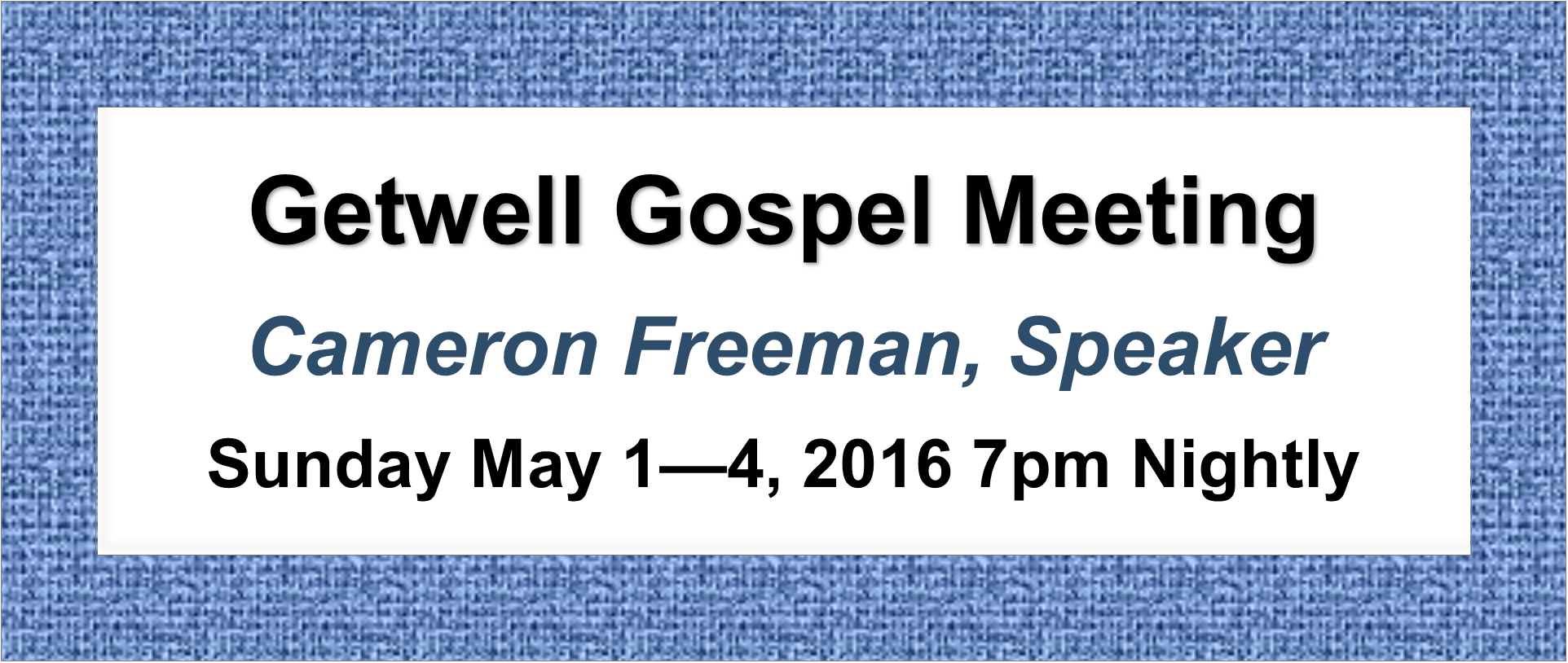 Getwell_Gospel_Meeting_May_2016